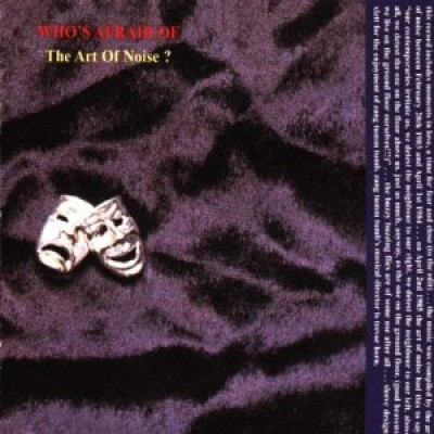 ART OF NOISE - Who's Afraid Of ? The Art Of Noise ! (LP)