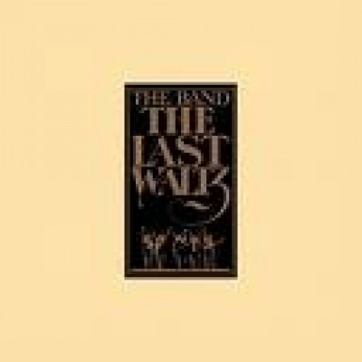BAND, THE - The Last Waltz 3 LP