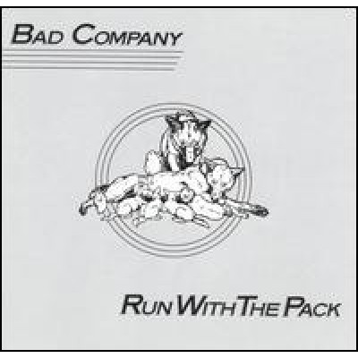 BAD COMPANY - Run With The Pack LP