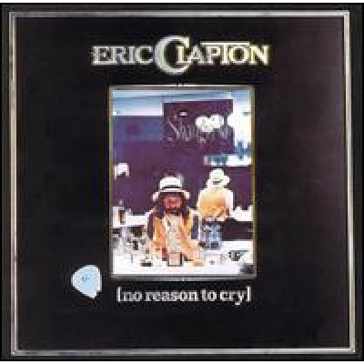 CLAPTON, ERIC - No Reason To Cry (LP)