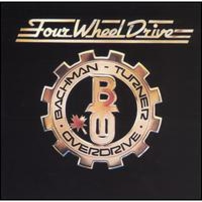 BACHMAN-TURNER OVERDRIVE - Four Wheel Drive LP