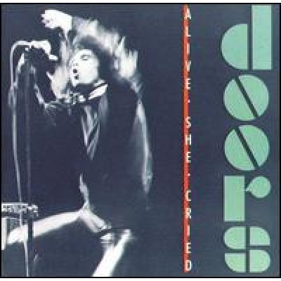 DOORS - Alive, She Cried LP