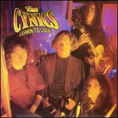 CYNICS, THE - Learn To Loose LP
