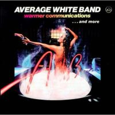 AVERAGE WHITE BAND - Warner Communications LP