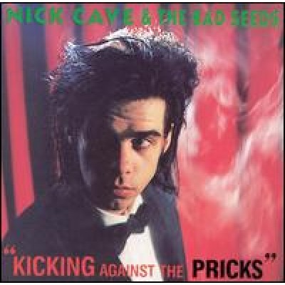 CAVE, NICK  & THE BAD SEEDS - Kicking Against The Pricks LP