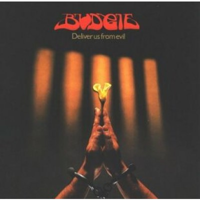 BUDGIE - Deliver Us From Evil (LP)