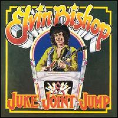 BISHOP, ELVIN - Juke Joint Jump LP