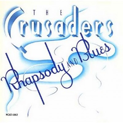CRUSADERS - Rhapsody & Blues LP