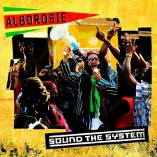 ALBOROSIE - Sound The System (CD)