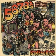 5.6.7.8's - Bomb The Rocks: Early Days Singles (2 LP)