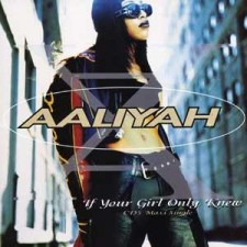 """AALIYAH - If Your Girl Only Knew 12"""""""