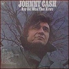 CASH, JOHNNY - Any Old Wind Blows LP