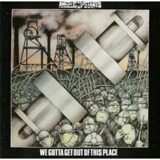 ANGELIC UPSTARTS - We Gotta Get Out Of This Place (LP)