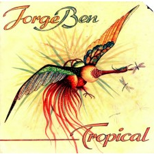 BEN, JORGE - Tropical (LP)