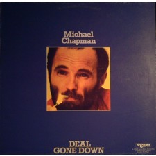 CHAPMAN, MICHAEL - Deal Gone Down LP