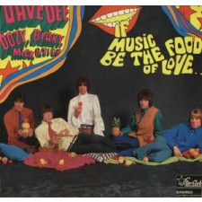Dave Dee Dozy, Beaky, Mick & Tich - If Music Be The Food Of Love (LP)