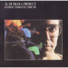 AL DI MEOLA - Soaring Through a Dream LP