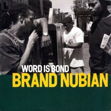 BRAND NUBIAN - Word Is Bond 12""
