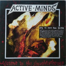 ACTIVE MINDS - Welcome To The Slaughterhouse (LP)