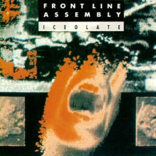 "Front Line Assembly ‎– Iceolate (12"")"