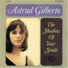 GILBERTO, ASTRUD - The Shadow Of Your Smile (LP)