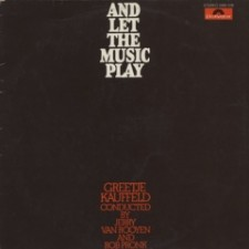 KAUFFELD, GREETJE - And Let The Music Play (LP)