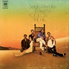 MENDES, SERGIO & BRASIL 66 - Fool On The Hill (LP)
