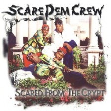 SCARE DEM CREW - Scared from The Crypt LP